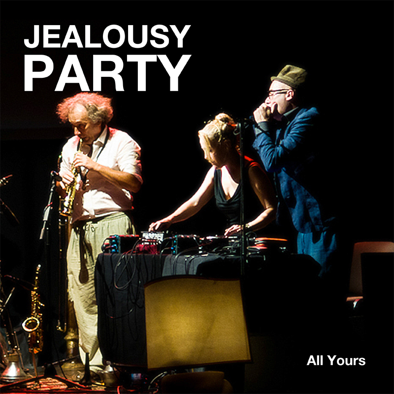 JEALOUSY PARTY | ALL YOURS