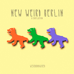 New Weird Berlin
